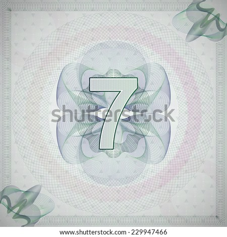 vector illustration of number 7 (seven) in guilloche ornate style. monetary banknote background