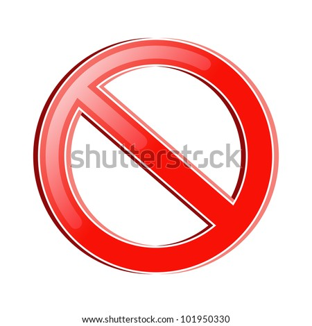 vector illustration of prohibition symbol against white isolated background