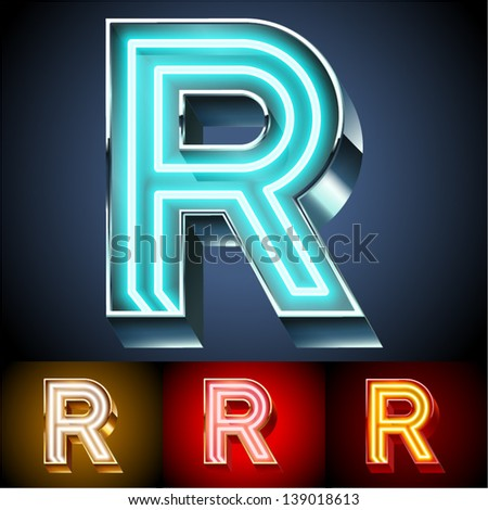 Vector illustration of realistic neon tube alphabet for light board Gold and Silver and Red options Letter R
