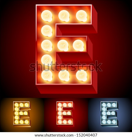 Vector illustration of realistic old lamp alphabet for light board. Red Gold and Silver options. Letter E (improved)