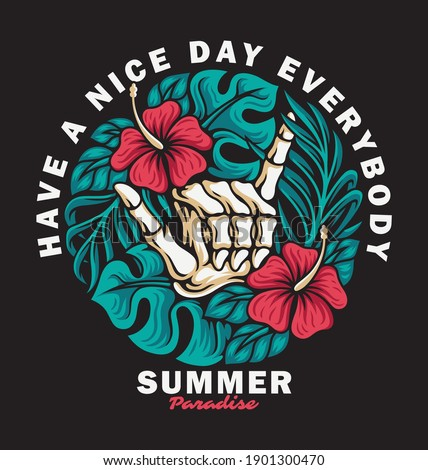 Vector illustration of skeleton arm with shaka sign surrounded by hibiscus flowers and various tropical leaves, For t-shirts, stickers and other similar products.
