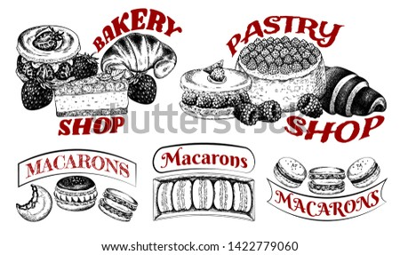 Vector illustration of sketch hand drawn vintage logo of bakery and pastry shop with macarons, croissants, cheesecake, macaroons. Sweet dessert background for cafe, restaurant, confectionery, menu