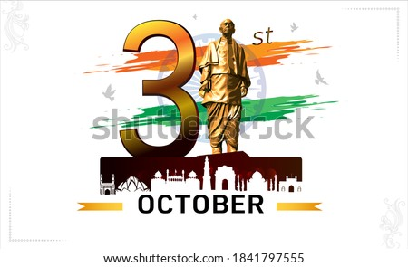 Vector illustration of 31st October national unity day of India, remembering iron man, Sardar Vallabhbhai Patel jayanti, monument, tricolor flag and Sardar Vallabhbhai Patel statue in Gujarat