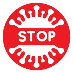 Vector illustration of stoppage sign with virus inside, stop symbol with coronavirus, prohibition sign with covid 19, Stop Virus logo, red and white isolated Stop Coronavirus symbol, cessation flu
