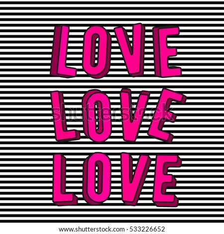 Vector illustration of stylish love 3d pink text sign isolated on striped background in the Memphis style