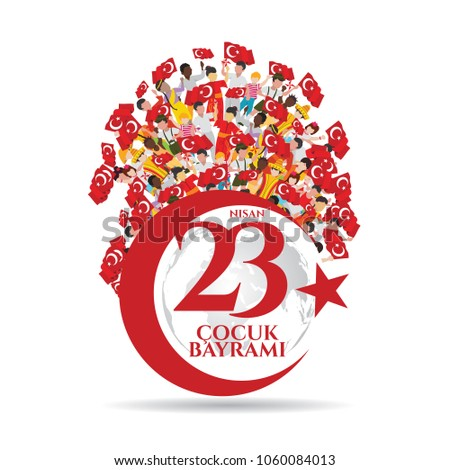 vector illustration of the cocuk baryrami 23 nisan , translation: Turkish April 23 National Sovereignty and Children's Day, graphic design to the Turkish holiday. children of different nationalities.
