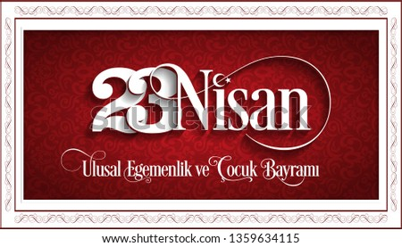 vector illustration of the cocuk baryrami 23 nisan. (Translation: Turkish April 23 National Sovereignty and Children's Day, graphic design to the Turkish holiday.)