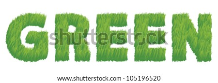 Vector illustration of the word green written in grass on a white background, representing an eco friendly concept.