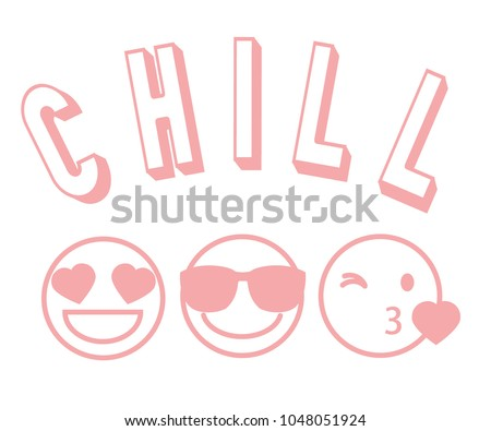 Vector illustration of three pink contour smileys with different emotions on their faces with 3D lettering CHILL isolated on white background,fashion print for t shirt, kawaii emoji, anime style
