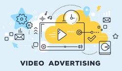 Vector illustration of video player and icons. Video advertising concept on blue background with title. Thin line art flat style design for web, site, banner, business presentation