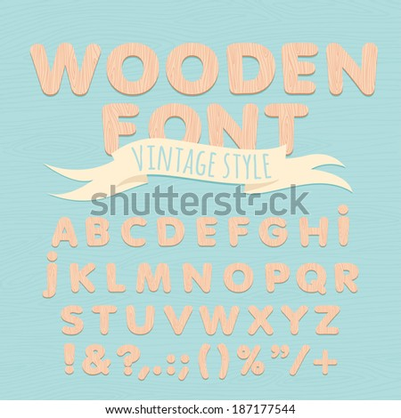 Vector Illustration of Vintage wooden alphabet. Flat style
