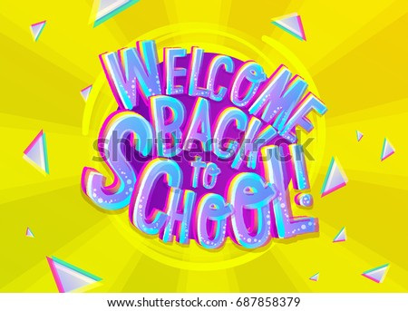 Vector Illustration of Welcome Back to School Cartoon Inscription. Colorful and Bright Banner for Knowledge Day in September with Geometric Background. School Theme Design Template.Neon Candy Letters.