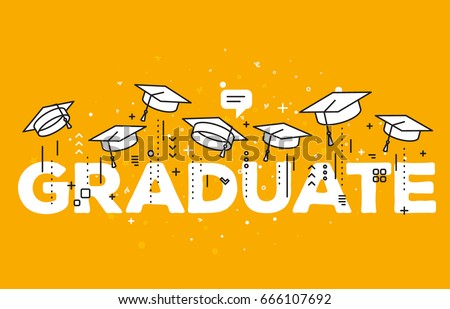 Vector illustration of word graduation with graduate caps on a yellow background. Congratulation graduates 2017 class of graduations. Caps thrown up. Line art design of greeting, invitation card