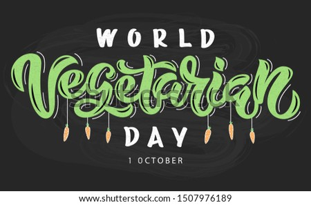 Vector illustration of World Vegetarian Day text for cards, stickers, for any type of artworks like banners and posters. Hand drawn calligraphy, lettering, typography for the holiday events.