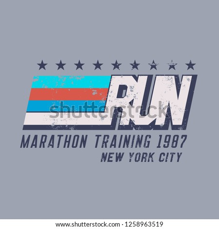 Vector illustration on a theme of run and running in New York City. Vintage design. Grunge background. Number sport typography, t-shirt graphics, poster, print, run, banner, flyer, postcard