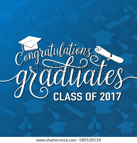 Vector illustration on seamless graduations background congratulations graduates 2017 class of, white sign for the graduation party. Typography greeting, invitation card with diplomas, hat, lettering