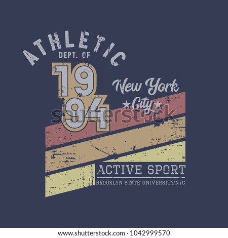 Vector illustration on the theme of athletic in New York City. Vintage design. Grunge background. Number sport typography, t-shirt graphics, poster, print, banner, flyer, postcard