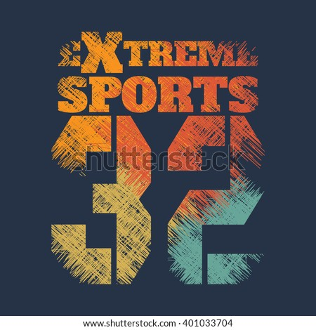 Vector illustration on the theme of extreme sports. Grunge design. Number sport typography, t-shirt graphics, poster, banner, print, flyer, postcard