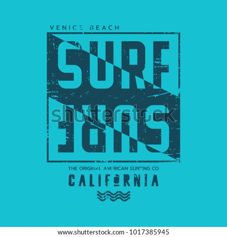Vector illustration on the theme of surfing and surf in California, Venice beach. Vintage design.  Grunge background.  Typography, t-shirt graphics, print, poster, banner, flyer, postcard
