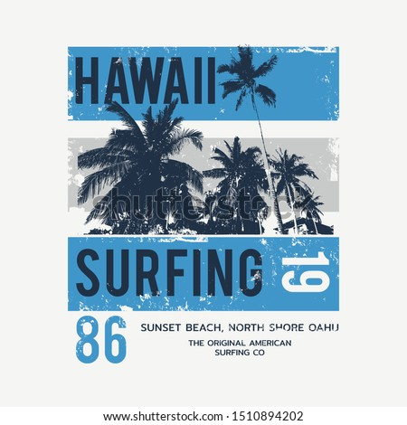 Vector illustration on the theme of surfing and surf in Hawaii. Vintage design. Grunge background.