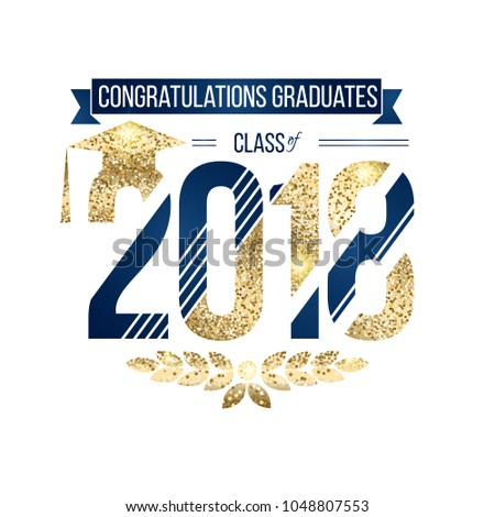 vector illustration on white background congratulations on graduation 2018 class of, texture gold luxury design for the graduation party, a gold wreath