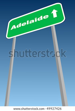 Vector illustration - road sign with direction forward to Adelaide, Australia