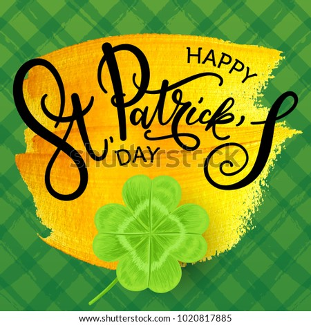 Vector illustration, Saint Patrick's day greeting card design.Happy St. Patrick's day lettering on a golden paint background.
