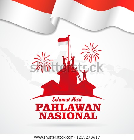 vector illustration. selamat hari pahlawan nasional. Translation: Happy Indonesian National Heroes day. Suitable for greeting card, poster and banner