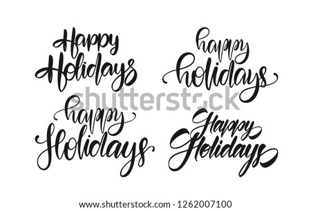 Vector illustration: Set of handwritten brush type lettering of Happy Holidays on white background