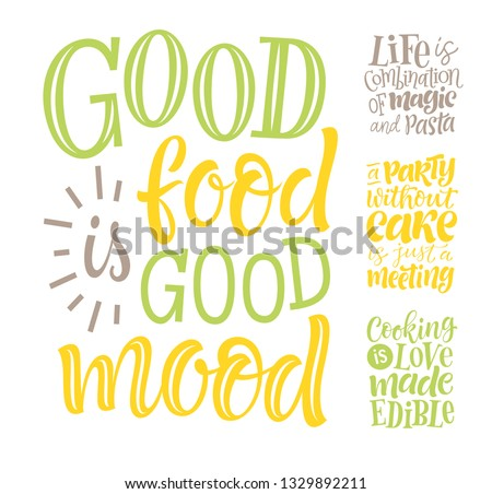 Vector illustration set of lettering quotes. Graphic design for restaurant, cafe, farm, market, menu, recipes. Unique calligraphy for stickers, cards, prints. Hand drawn phrases about food, cooking