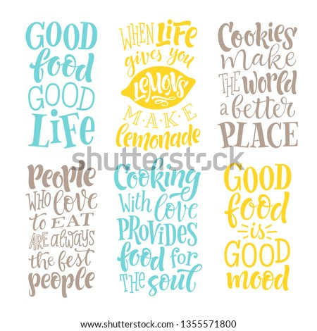 Vector illustration set of lettering quotes. Graphic design for restaurant, cafe, farm, market, menu,recipes. Calligraphic elements for stickers, cards, prints. Hand drawn phrases about food, cooking