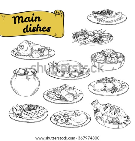 vector illustration set of main courses for design of restaurants and cafes. set hand-painted sketch meat and fish dishes with side dishes of European cuisine.