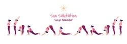 Vector illustration set of yoga exercise Sun Salutation / Surya Namaskar. slim women in different yoga positions, Woman yoga workout fitness, Vector illustration set.