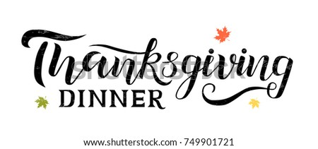 Vector illustration.Thanksgiving Dinner typography vector design for greeting cards and poster on white textured background, design template celebration.Thanksgiving beautiful inscription, lettering.
