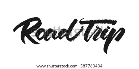 Vector illustration. Vintage grunge Hand drawn lettering of Road Trip on white background.
