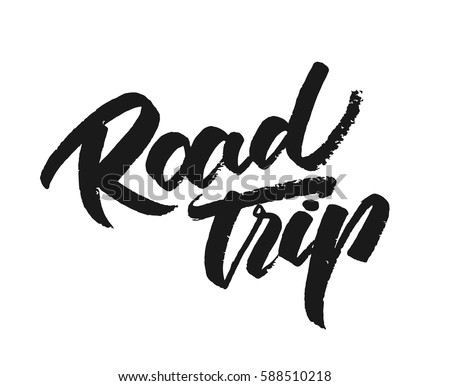 Vector illustration. Vintage grunge hand lettering print of Road Trip on white background.