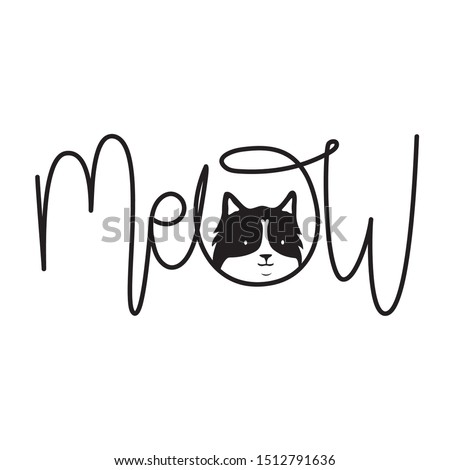 Vector illustration with cat head and calligraphy word Meow. Funny monochrome typography poster with pet, apparel print design with domestic animal