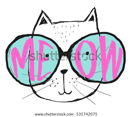 Vector illustration with cat in a glasses. Cute typography black and white poster with lettering - meow. Hipster style print design