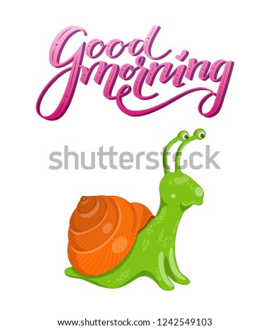 Vector illustration with cute colorful green and orange snail on a white background. Poster with funny curious snail and pink gradient 3D lettering good morning above it.