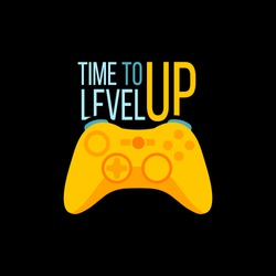 Vector illustration with game quote Time to level up. Stylish background for t-shirt print, digital video gaming concept, trendy typography. Positive inspirational  phrase for those who stay at home