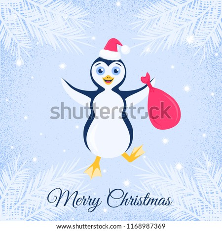 Vector illustration with happy stomping penguin in santa red hat with bag in outstretched arms on the shabby blue background with fir needles. Text Merry Christmas.