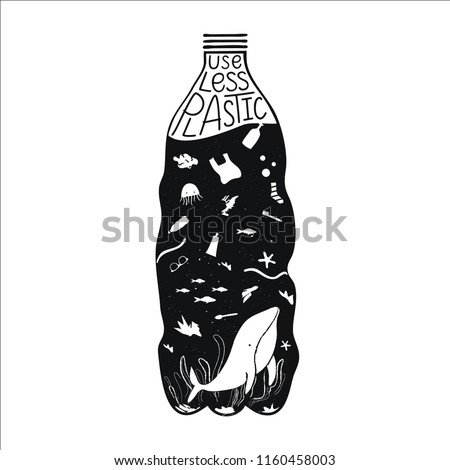 Vector illustration with plastic water bottle and whale, starfish, fishes and different garbage inside. Environmental issue, pollution of the ocean. Use less plastic lettering