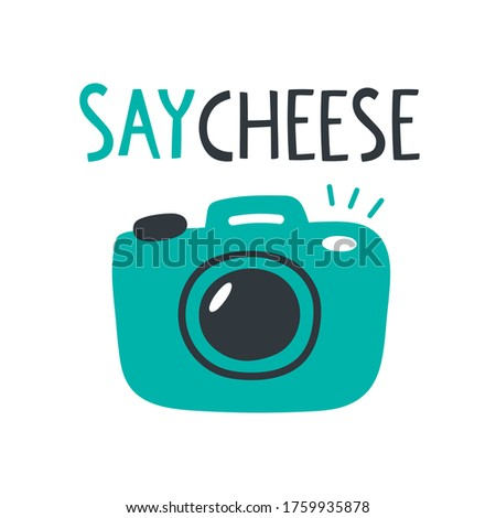 Vector illustration with quote 'Say cheese' and photo camera. Stylish doodle artwork and lettering. For lable, logo and postcard, posters, print materials, blog. Cute kawaii illustration for design ストックフォト ©