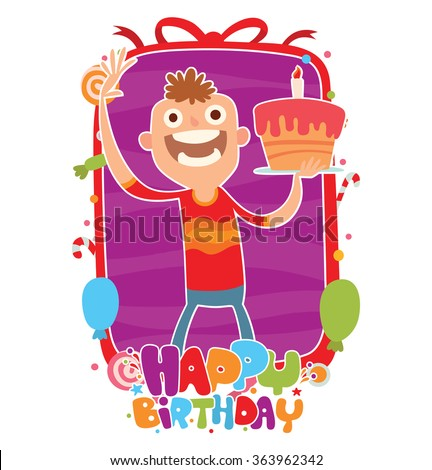"Vector image of violet-red frame with candies, balloons, confetti, with words ""Happy birthday"" and with cartoon image of a boy with cake in hand on a white background. Holiday. Vector illustration."