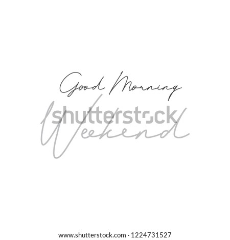 vector image quotes good morning weekend