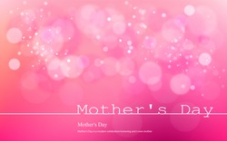 Vector inscription love on a pink background with bokeh and light. Happy mother Day Card Design. Blurred Soft. infograph  Image.