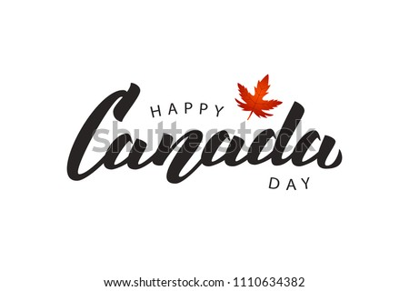 Vector isolated handwritten lettering logo for Canada Day with realistic red maple leaf. Vector typography for greeting card, decoration and covering. Concept of Happy Canada Day.