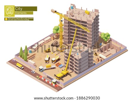 Vector isometric building construction site in the city. Modern skyscraper or monolithic building construction, tower crane, trucks, workers, excavator and other construction machinery