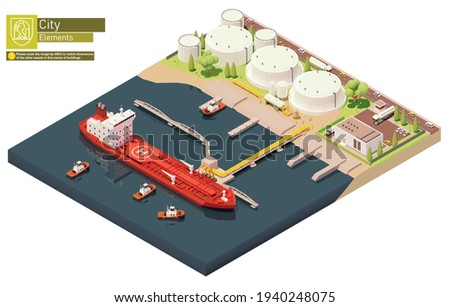 Vector isometric cargo port oil depot with tanker ship. Tanker loading oil at crude oil trading terminal. Vessel bunkering at oil storage