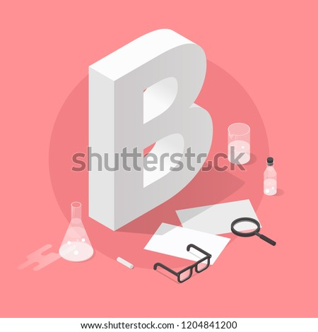 Vector isometric school grade illustration. Big letter grade B with glasses, papers, test-tubes, magnifier and chalk. Exam results concept.